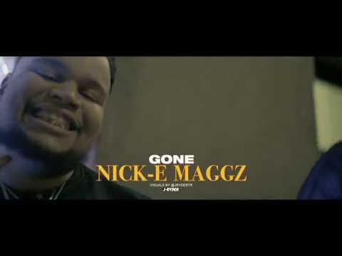Nick-E Maggz - Gone