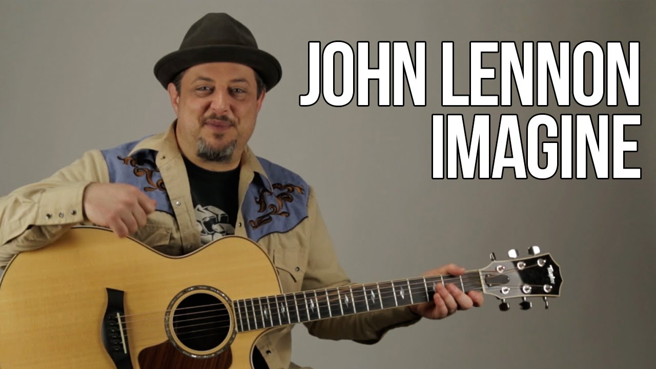"How to Play ""Imagine"" by John Lennon on Guitar – Acoustic Guitar Lesson"