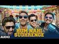 Golmaal Again: Hum Nahi Sudhrenge Full Audio Song   Ajay Devgn  Parineeti Armaan Malik Amaal Mallik Mp3 Song