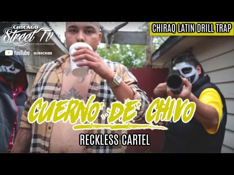 Reckless Cartel - Cuerno De Chivo (Narco Music 2017) Chicago Latin Kings Rap (Chicano Rap 2016) WSHH