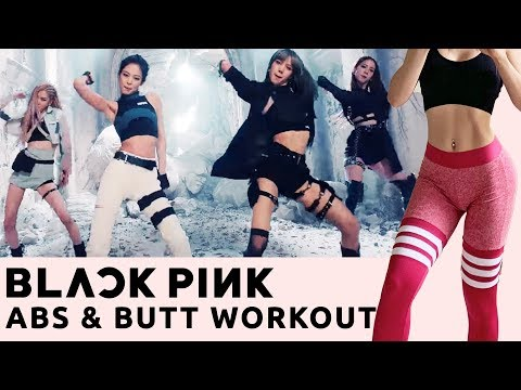 Blackpink Abs & Butt Workout | Kill This Love Album Kpop Workout