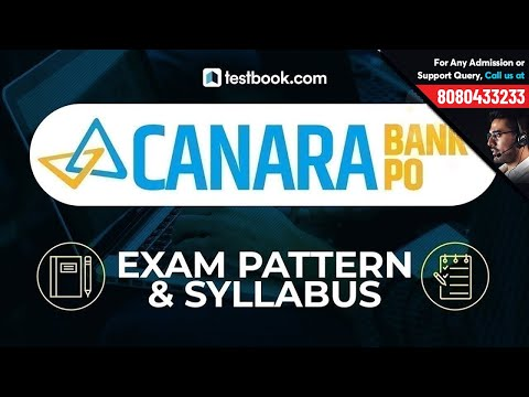 Canara Bank PO 2018 | Detailed Exam Pattern & Syllabus | Preparation Tips & Tricks