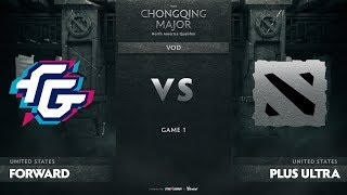 Forward Gaming vs Plus Ultra, Game 1, NA Qualifiers The Chongqing Major