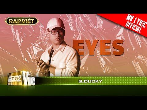 G.Ducky -  Eyes - Team Karik RAP VIỆT [MV Lyrics]
