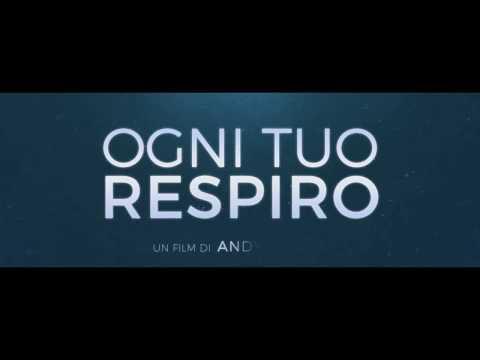 Preview Trailer Ogni tuo respiro, trailer italiano ufficiale