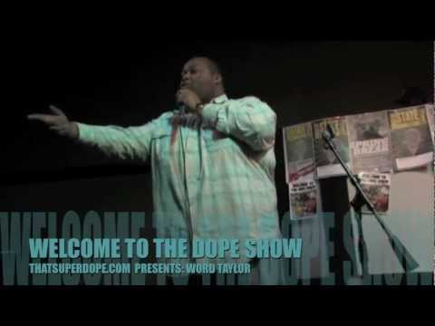 POETRY- WORDS TAYLOR, TIM HALL, GREG @ WELCOME TO THE DOPE SHOW