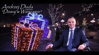 Andrzej Duda – Dzisiaj w Warszawie (Dzisiaj w Betlejem /Parodia)