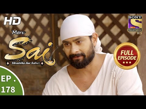 Mere Sai - Ep 178 - Full Episode - 31st May, 2018