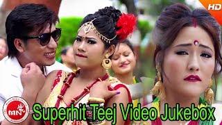 Superhit Teej Video Jukebox  || One Way Films