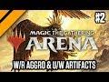 W/R Aggro & U/W Artifacts P2 (sponsored)