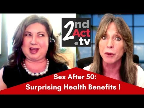 Why Sex after 50 is Good for You! The Important Health and Wellness Benefits That May Surprise You!