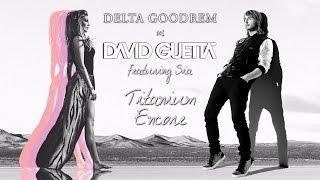 Delta Goodrem vs. David Guetta featuring Sia - Titanium Encore
