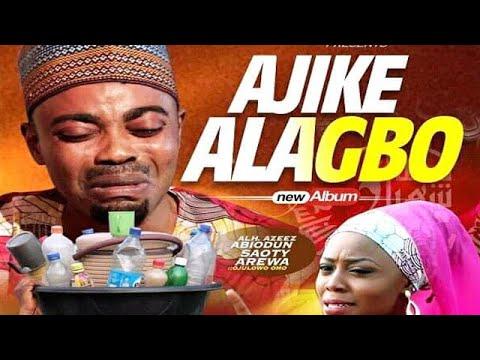 Ajike Alagbo islamic drama Starring Alh. Saoti Arewa, Mistura Temi ni Success Latest Drama