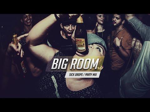 Sick Drops 💥 Best Big Room House Mix 2017   EZUMI