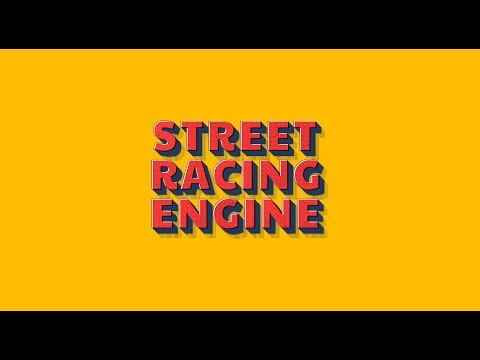 Street Racing Engine - Download link in description! - Create Your Own Racing Game