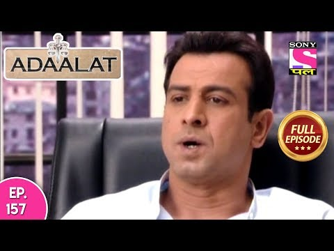 Adaalat - Full  Episode 157 - 13th June, 2018