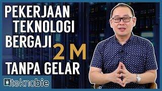 Video 5 Profesi Teknologi Bergaji Tinggi Tanpa Gelar MP3, 3GP, MP4, WEBM, AVI, FLV Oktober 2018