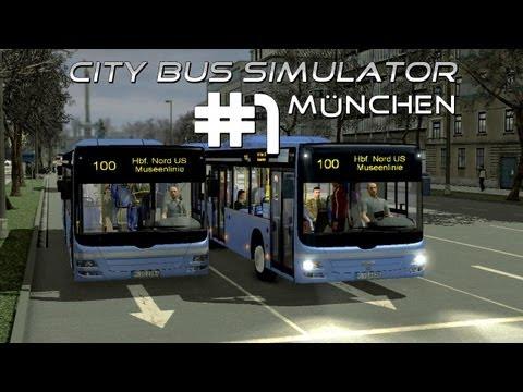 City Bus Simulator München - Let's Play der Linie 100 (Folge #001) [HD] [Deutsch]