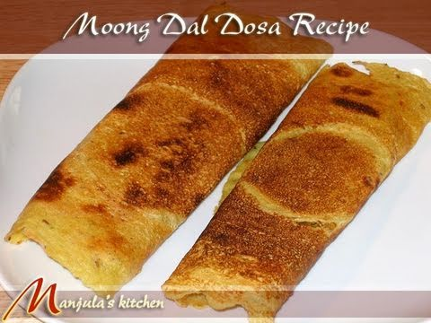 Moong Dal Dosa Recipe by Manjula