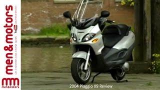 9. 2004 Piaggio X9 Review