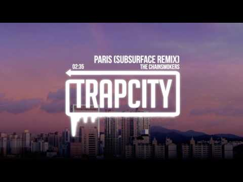 Video The Chainsmokers - Paris (Subsurface Remix) download in MP3, 3GP, MP4, WEBM, AVI, FLV January 2017