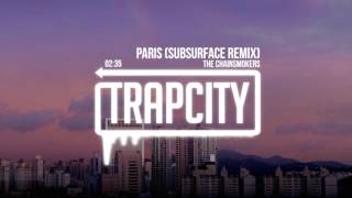 download lagu download musik download mp3 The Chainsmokers - Paris (Subsurface Remix)