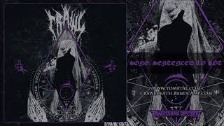 CRAWL (Sweden) - Sentenced To Rot (Death Metal) Transcending Obscurity Records