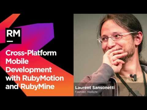 Сross Platform Mobile Development with RubyMotion and RubyMine from JetBrains