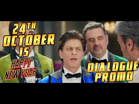Year - Here's presenting the dialogue promo of Happy New Year - A Farah Khan Film! HNY starring Deepika Padukone, Shah Rukh Khan, Abhishek Bachchan, Sonu Sood, Boman Irani and Vivaan Shah is ...