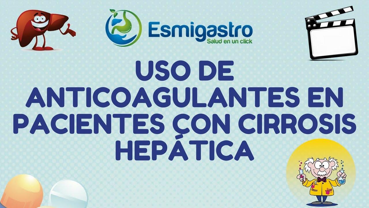 Anticoagualntes en pacientes con cirrosis hepática
