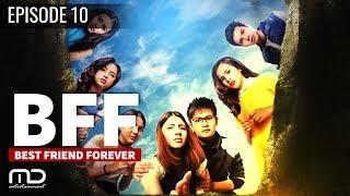 Video Best Friends Forever (BFF) - EPISODE 11 MP3, 3GP, MP4, WEBM, AVI, FLV Juni 2018