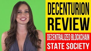 DECENTURION - What Is Decenturion - Decentralized Blockchain State Society - Decenturion Review