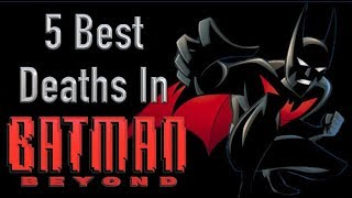 Video 5 Best Deaths In Batman Beyond MP3, 3GP, MP4, WEBM, AVI, FLV November 2018