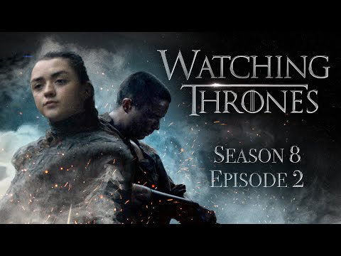 "Game Of Thrones Season 8 Episode 2 ""A Knight of The Seven Kingdoms"" 