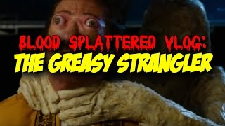 Nonton The Greasy Strangler  2016    Blood Splattered Vlog  Horror Movie Review  Film Subtitle Indonesia Streaming Movie Download