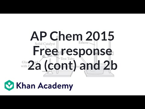 2015 AP Chemistry Free Response 2a Part 2 2 And B Video