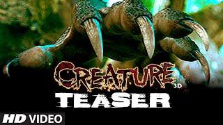 Creature 3D - Teaser