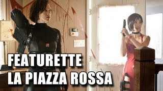 Resident Evil Retribution 3D Featurette - La Piazza Rossa