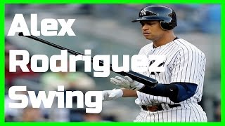 Alex Rodriguez | Swing Like the Greats