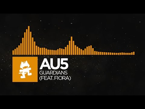[House] - Au5 - Guardians (feat. Fiora) [Monstercat Release]
