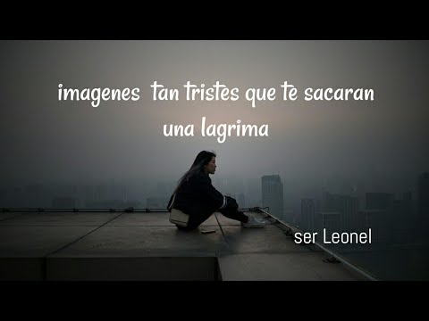Frases tristes - #imagenes #youtube #triste Imagenes tristes, posiblemente llores
