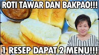 Video Resep : 1 Resep 2 Menu - Roti Tawar Dan Bakpao Sangat Lembut!!! MP3, 3GP, MP4, WEBM, AVI, FLV Mei 2019