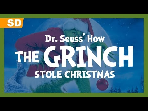 Dr. Suess' How the Grinch Stole Christmas (2000) Trailer