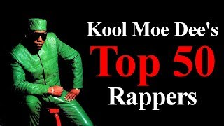 Video Top 50 - The Best Rappers Of All Time [Kool Moe Dee's List] MP3, 3GP, MP4, WEBM, AVI, FLV Juni 2018