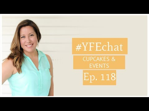 Putting a twist on cupcakes (#YFEchat Ep. 118)