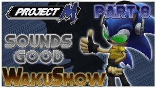 Project M WakuShow part 8 + Playlist season 1