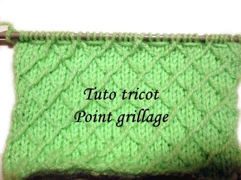 TUTO TRICOT POINT DE GRILLAGE POINT DE TRICOT FANTAISIE