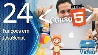 Curso De HTML5 - 24 - Funções JavaScript