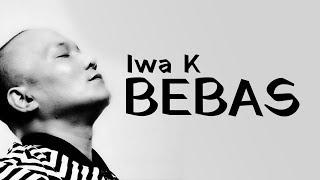 Download lagu Iwak Bebas Mp3
