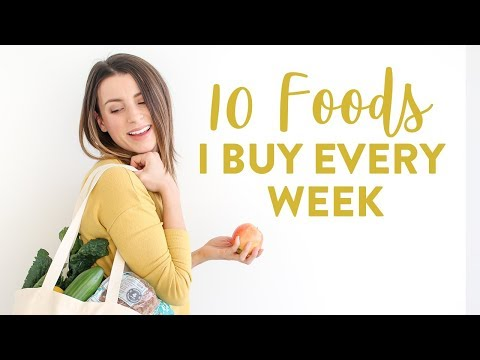 10 Foods I Eat Each Week | EASY and Healthy Meal Ideas
